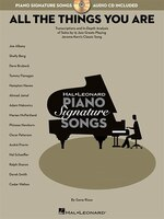 All the Things You Are: Transcriptions And In-depth Analysis Of Solos By 15 Jazz Greats Playing Jerome Kern's Classic