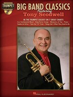 Big Band Classics Featuring Tony Scodwell: Trumpet Play-