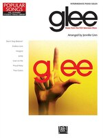 Glee - Music from the FOX Television Show: Popular Songs Series - Intermediate Piano Solos