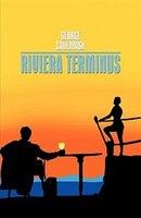 Riviera Terminus - Cavendish George Cavendish