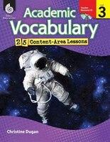 Academic Vocabulary:  25 Content-area Lessons Level 3