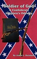 Soldier Of God:  A Confederate Chaplain's Odyssey