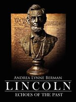 Lincoln: Echoes of The Past