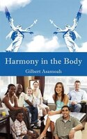 Harmony in the Body