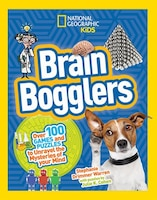 Brain Bogglers: Over 100 Games And Puzzles To Reveal The Mys