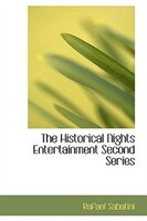 The Historical Nights Entertainment  Second Series