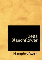 Delia Blanchflower (Large Print Edition)