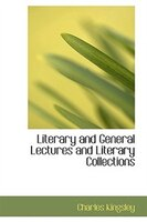 Literary and General Lectures and Literary Collections
