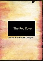 The Red Rover (Large Print Edition)