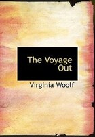 The Voyage Out (Large Print Edition)