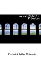 Korea's Fight for Freedom (Large Print Edition)