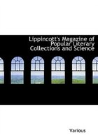 Lippincott's Magazine of Popular Literary Collections and Science (Large Print Edition)