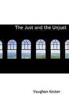 The Just and the Unjust (Large Print Edition)