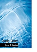 Certain Success (Large Print Edition)