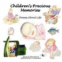 Children's Precious Memories: Poems About Life - Steve Moore
