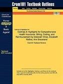 Outlines & Highlights For Comprehensive Health Insurance: Billing, Coding And Reimbursement [with Workbook] By Deborah Vines