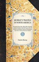 Murray's Travels In North America