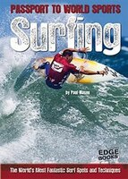 Surfing: The Worlds Most Fantastic Surf Spots and Techniques