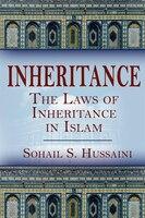 Inheritance: The Laws Of Inheritance In Islam