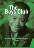 The Boys Club: Male Protagonists in Contemporary African American Young Adult Literature