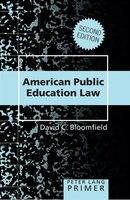 American Public Education Law- Primer: Second Edition