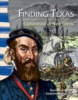 Finding Texas:  Exploration In New Lands