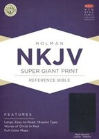 NKJV SUPER GIANT PRINT REFERENCE BIBLE, BLACK GENUINE LEATHER INDEXED