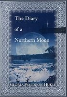 The Diary of a Northern Moon