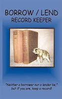 Borrow / Lend Record Keeper