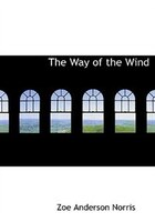 The Way of the Wind (Large Print Edition)