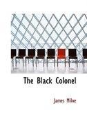 The Black Colonel