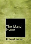 The Island Home (Large Print Edition)