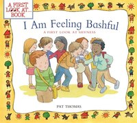 I Am Feeling Bashful: A First Look at Shyness
