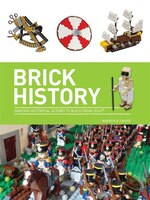 Brick History: A Brick History of the World in LEGO(r)