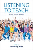 Listening to Teach: Beyond Didactic Pedagogy