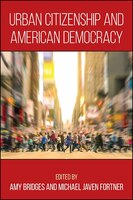 Urban Citizenship and American Democracy