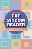 The Sitcom Reader, Second Edition: America Re-viewed, Still Skewed