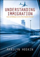 Understanding Immigration: Issues and Challenges in an Era of Mass Population Movement