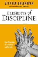 Elements of Discipline: Nine Principles for Teachers and Parents