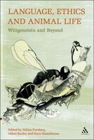 Language, Ethics and Animal Life: Wittgenstein and Beyond