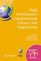 High Performance Computational Science and Engineering: IFIP TC5 Workshop on High Performance Computational Science and Engineerin