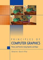Principles of Computer Graphics: Theory and Practice Using OpenGL and Maya(r)