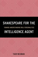 Shakespeare For The Intelligence Agent: Toward Understanding Real Personalities