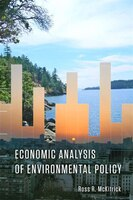 Economic Analysis of Environmental Policy - Ross McKitrick