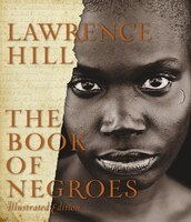 Book Of Negroes Illustrated Edition