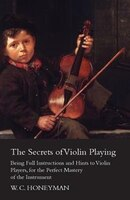 The Secrets Of Violin Playing