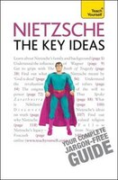 Nietzsche - The Key Ideas