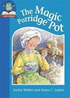 Must Know Stories:  Level 1:  The Magic Porridge Pot