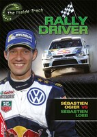 Edge: The Inside Track: Rally Driver - Sébastien Ogier Vs Sébastien Loeb