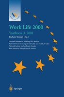Work Life 2000 Yearbook 3: The third of a series of Yearbooks in the Work Life 2000 programme, preparing for the Work Life 200
